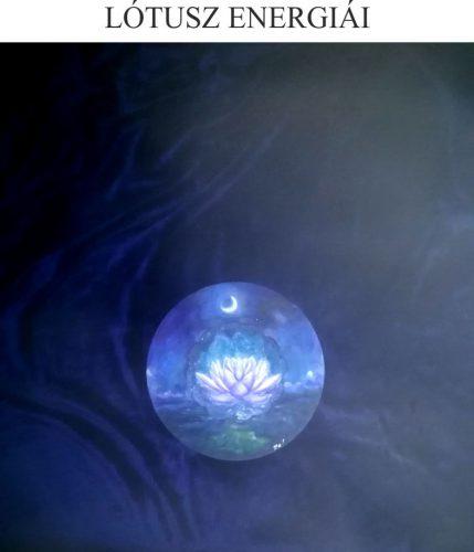 LÓTUSZ az ezerarcú virág, amely a növekvő HOLD energiájából meríti az erejét. Segíti a LELKEK útját, hogy megcselekedjük az életfeladatunkat, az ATYA a FIÚ, a SZENTLÉLEK nevében! Ezzel az energiával töltődik fel, aki ezt kéri!